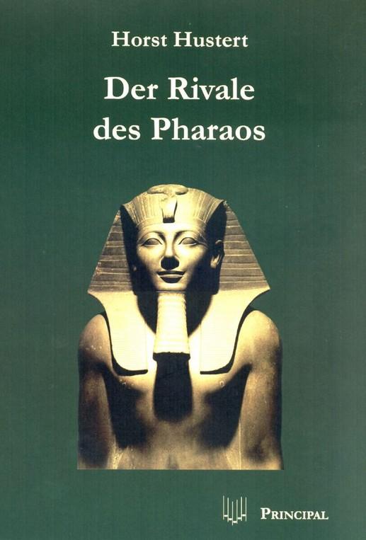 hustert_der-rivale-des-pharaos-1