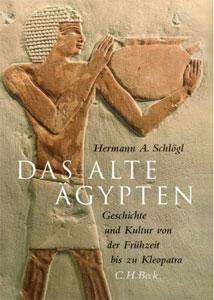 Das alte Ägypten von Hermann A. Schlögl