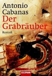 Cover des Buchs Der Grabräuber