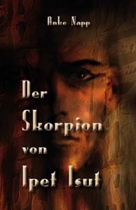 Cover des Buchs Der Skorpion von Ipet-Isut