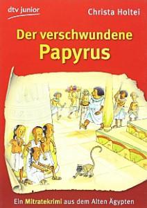 Cover des Buchs Der verschwundene Papyrus