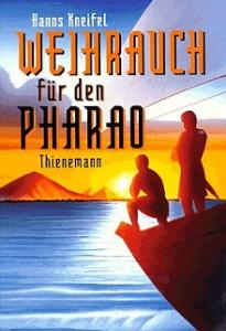 Cover des Buchs Weihrauch für den Pharao