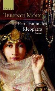 Der Traum der Kleopatra von Terenci Moix