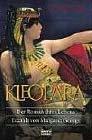Kleopatra - Der Roman ihres Lebens von Margaret George