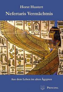 Buchcover Nefertaris Vermächtnis von Horst Hustert