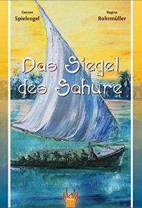 Buchcover Spielvogel/Rohrmüller: Das Siegel des Sahure